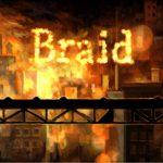 Braid: За мечтой верхом на времени