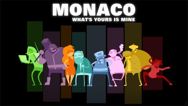 Monaco: What`s Yours is Mine