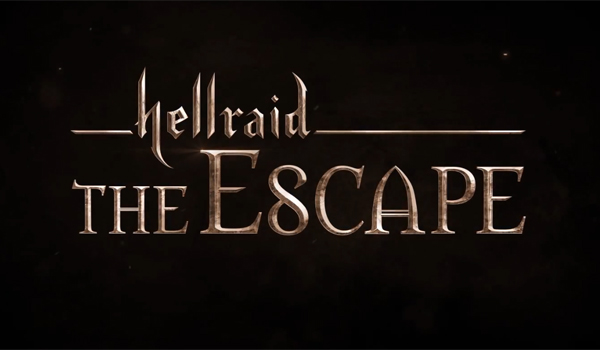 Hellraid: The Escape