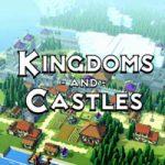 Kingdoms and Castles – отличная градостроительная стратегия (Mac)
