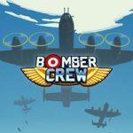 Bomber Crew – на одном двигателе и без крыла (Mac)