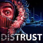 Distrust – игра, вдохновленная фильмом «Нечто» (Мас)