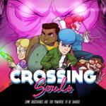 Crossing Souls – фантастическое приключения в духе 80-х (Мас)