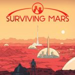 Surviving Mars – пора колонизировать Марс (Mac)