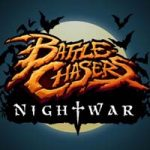 Battle Chasers: Nightwar — JRPG в обертке красочного комикса