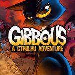 Gibbous — A Cthulhu Adventure — Некрономикон и говорящая кошка (Mac)
