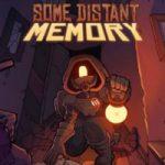 Some Distant Memory – маленький, но очень атмосферный «симулятор ходьбы» (Mac)